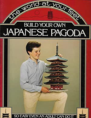 Build Your Own Japanese Pagoda (at Kofuku - ji) (The World at Your feet): Rose, Alan