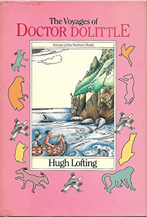 The Voyages of Dr. Dolittle (The Centenary Edition): Lofting, Hugh