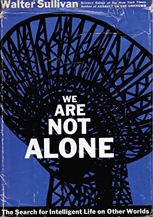 We Are Not Alone: the Search for: Sullivan, Walter
