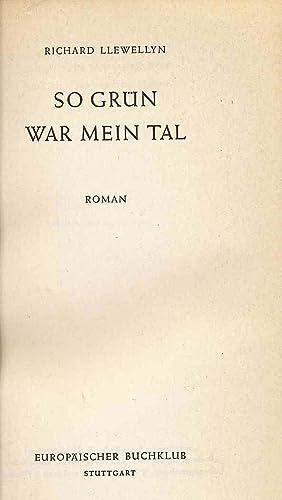 So Grun War Mein Tal: How Green: Llewellyn, Richard