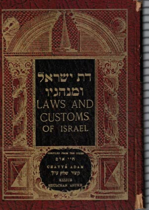 Laws and Customs of Israel: Compiled from