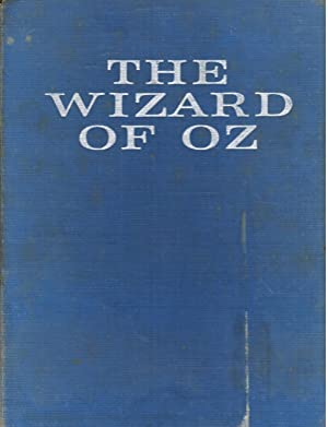 The New Wizard of Oz: Baum, L. Frank,