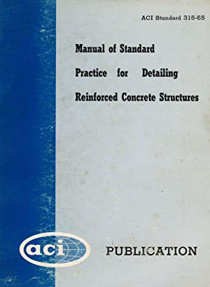 Manual of Standard Practice for Detailing Reinforced: American Concrete Institute