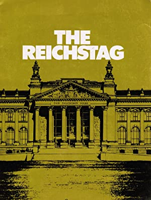 The Reichstag: Scenes of German Parliamentary History