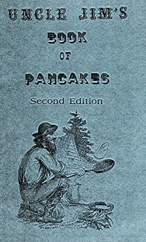 Uncle Jim's Book of Pancakes (Autographed): Banks, James E.