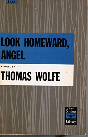 Look Homeward, Angel. The Story Of The: Wolfe, Thomas