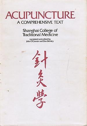 Acupuncture: a Comprehensive Text: O'Connor, John; Dan