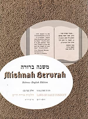 Mishnah Berurah Vol. 2b: Covering Chapters 157-201: Orenstein, Aviel (editor)