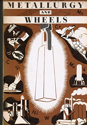 Metallurgy and Wheels: the Story of Men,: General Motors Research