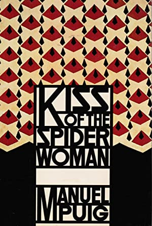 Kiss of the Spider Women Includes a: Puig, Manuel