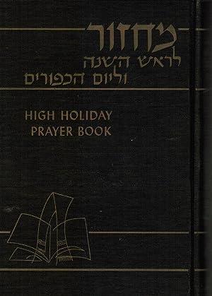 High Holiday Prayer Book: Rosh Hashanah &: Silverman, Rabbi Morris