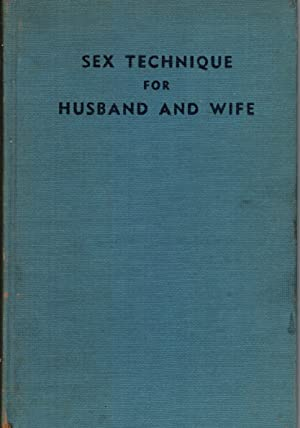 Sex Technique for Husband and Wife: Podolsky, Edward
