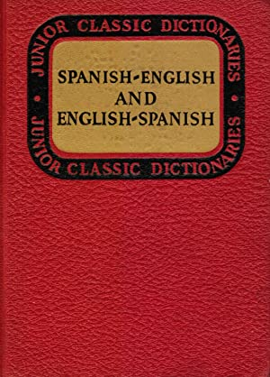 Junior Classic Spanish Dictionary: Spanish-English And English-Spanish
