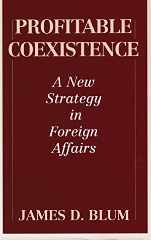 Profitable Coexistence: a New Strategy in Foreign Affairs