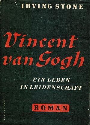 Vincent Van Gogh: Ein Leben In Leidenschaft: Stone, Irving