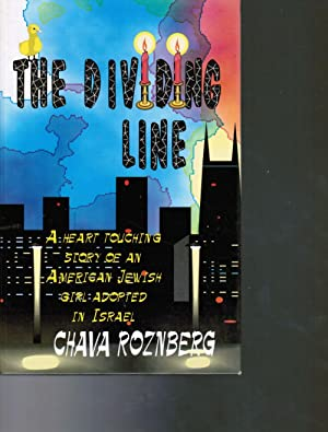 The Dividing Line: A Gripping Tale: Roznberg, Chava