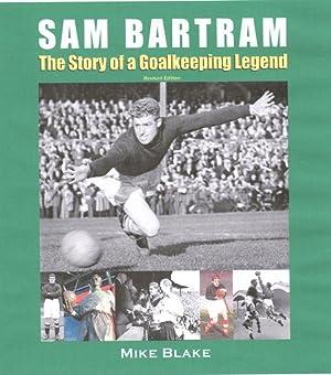 Sam Bartram - The Story of a: BLAKE
