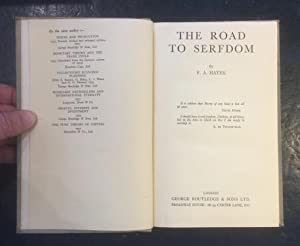 The Road to Serfdom: F. A. Hayek