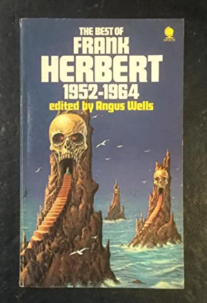 The Best of Frank Herbert 1952-1964