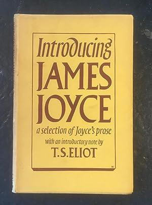 Introducing James Joyce: a selection of Joyce's: James Joyce, Introduction