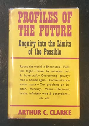 Profiles of the Future: Enquiry into the Limits of the Possible
