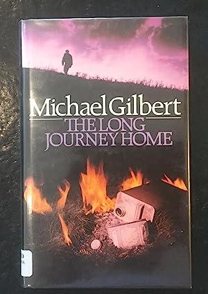 The Long Journey Home: Michael Gilbert
