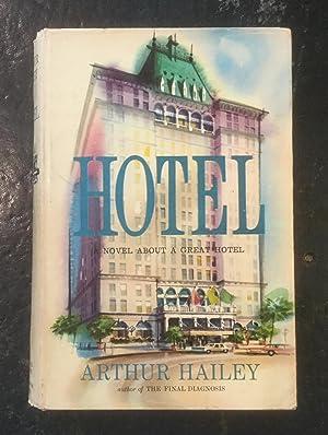 Hotel: Arthur Hailey