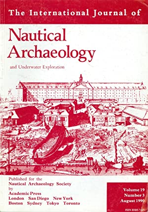 The International Journal of Nautical Archaeology and: Valerie Fenwick (editor)