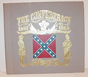 THE CONFEDERACY Based on Music of the South During the Years 1861-65 by Richard Bales (With an LP)