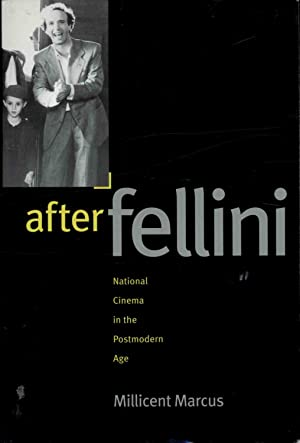AFTER FELLINI NATIONAL CINEMA IN THE POSTMODERN AGE