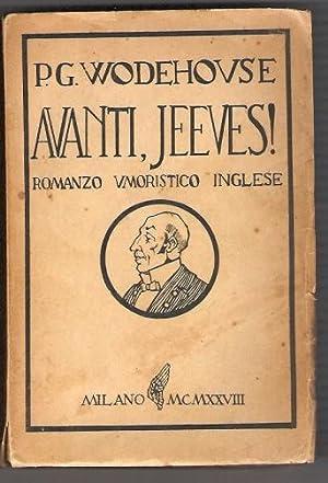 Avanti, Jeeves!: Wodehouse P G