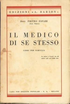 Il medico di se stesso Libro per: Favari Dott. Pietro