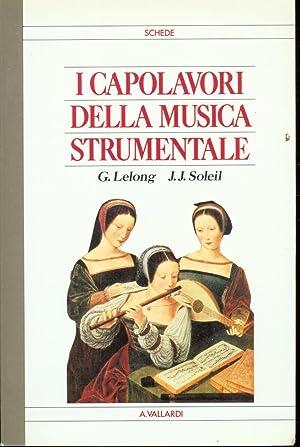 I CAPOLAVORI DELLA MUSICA STRUMENTALE: Lelong G. ,