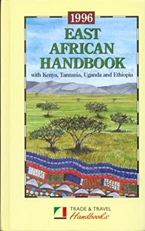 EAST AFRICAN HANDBOOK WITH KENYA TANZANIA UGANDA AND ETHIOPIA