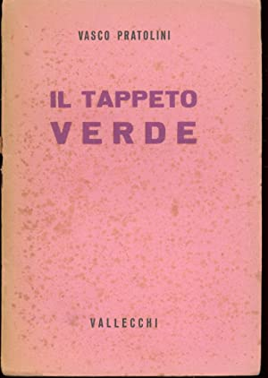 IL TAPPETO VERDE: Pratolini Vasco