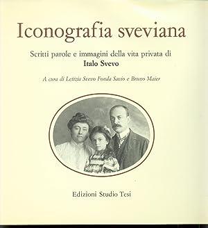 ICONOGRAFIA SVEVIANA SCRITTI PAROLE E IMMAGINI DELLA: Svevo, Maier (a