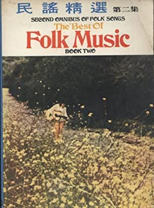 THE BEST OF FOLK MUSIC - BOOK TWO FOLK MUSIC '71 SECOND OMNIBUS OF FOLK SONGS