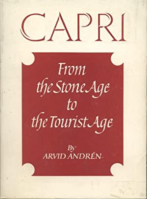 FROM THE STONE AGE TO THE TOURIST AGE