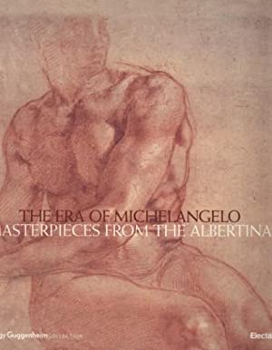The Era of Michelangelo Masterpieces from the: Gnann Achim