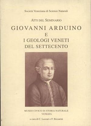 Giovanni Arduino e i geologi veneti del: Lazzari C. Bizzarini