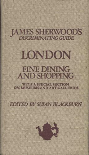 LONDON FINE DINING AND SHOPPING DISCRIMINATING GUIDE