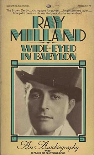WIDE-EYED IN BABYLON AN AUTOBIOGRAPHY BY