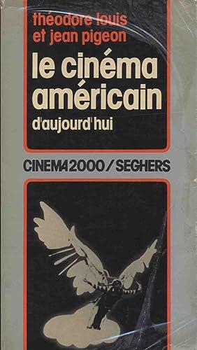 LE CINEMA AMERICAIN D'AUJOURD'HUI: Lousi Theodore, Piegeon