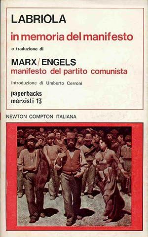 IN MEMORIA DEL MANIFESTO DEI COMUNISTI MANIFESTO: Labriola, Marx-Engels