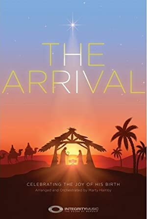The Arrival: Celebrating the Joy of His: Marty Hamby