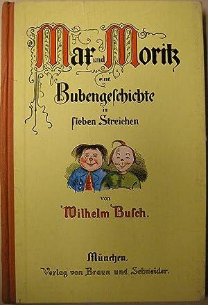 Max and Moritz eine Bubengeschichte in Sieben: Busch Wilhelm