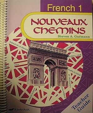 Nouveaux Chemins French 1 for Parts A: Guemann, Steven A.;