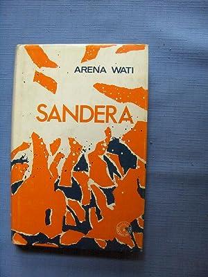 Sandera, Pemenang Hadiah Ketiga Peraduan Novel Sepuluh: Wati, Arena