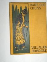 Rare Old Chums: Dromgoole, Will Allen