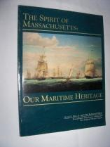The Spirit of Massachuisetts: Our Maritime Heritage: George S. Perry,